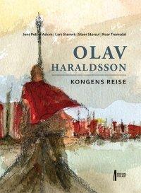 Olav Haraldsson - kongens reise
